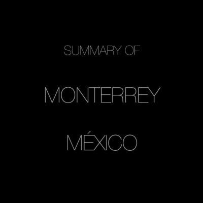 Summary Of: Monterrey