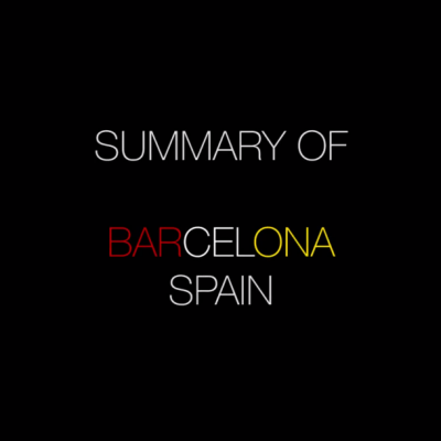 Summary Of: Barcelona